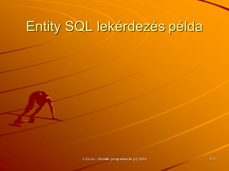 Entity SQL lekérdezés példa