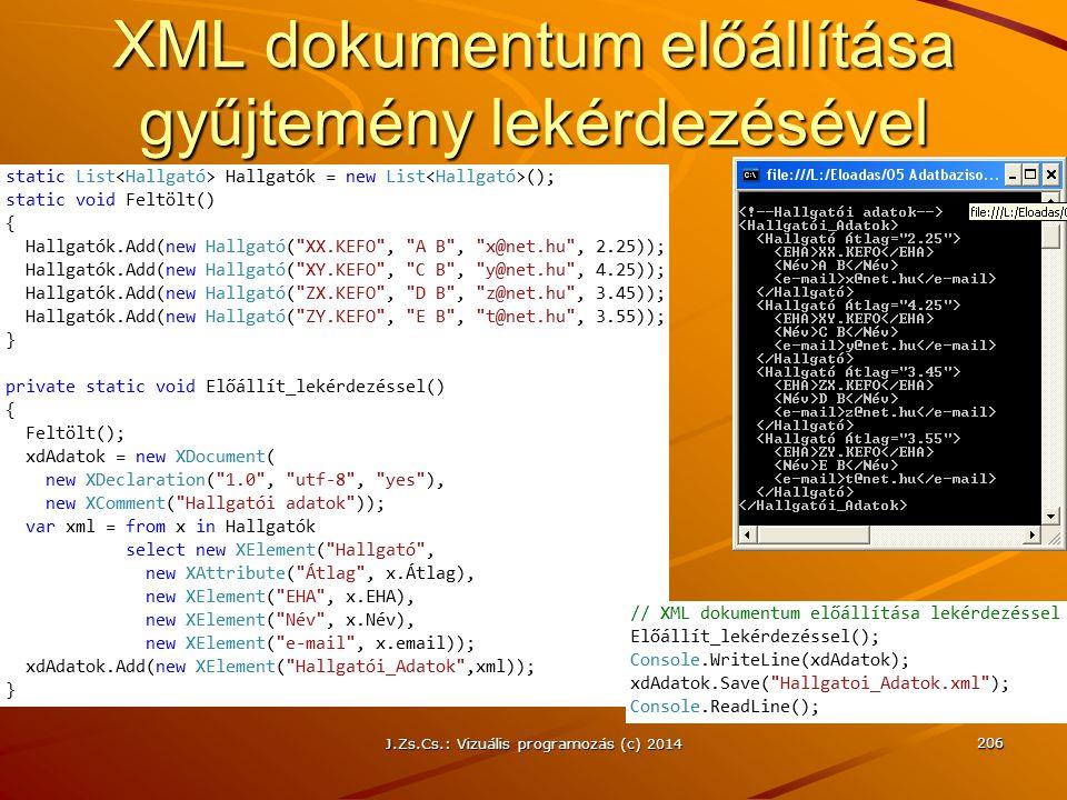 XML dokumentum előállítása gyűjtemény lekérdezésével