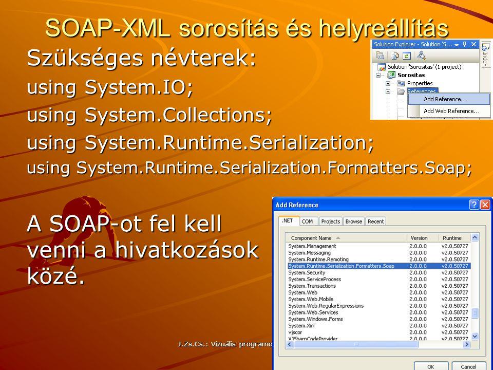 SOAP-XML sorosítás és helyreállítás