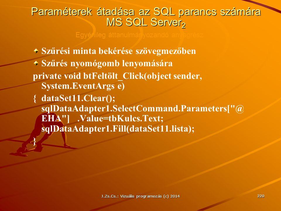 Paraméterek átadása az SQL parancs számára MS SQL Server2