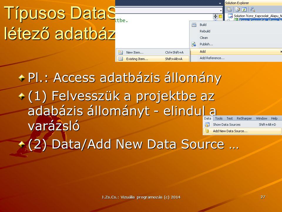 Típusos DataSet létrehozása létező adatbázisból