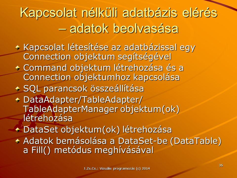 Kapcsolat nélküli adatbázis elérés – adatok beolvasása
