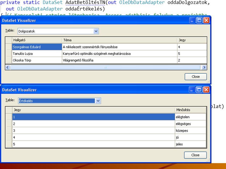 Kapcsolat nélküli adatbeolvasás példa - típus nélküli DataSet