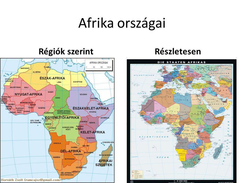 Afrika országai Régiók szerint Részletesen