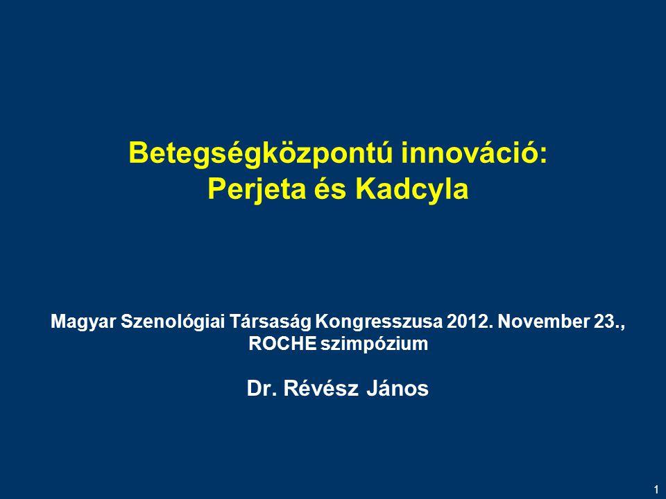Betegségközpontú innováció: Perjeta és Kadcyla