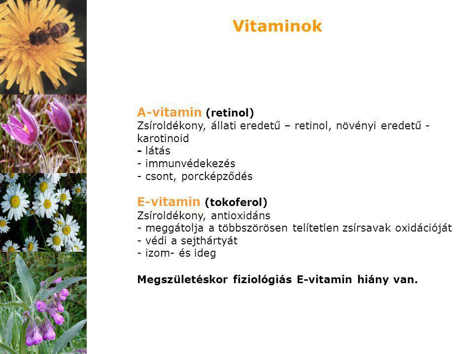 Vitaminok A-vitamin (retinol) E-vitamin (tokoferol)