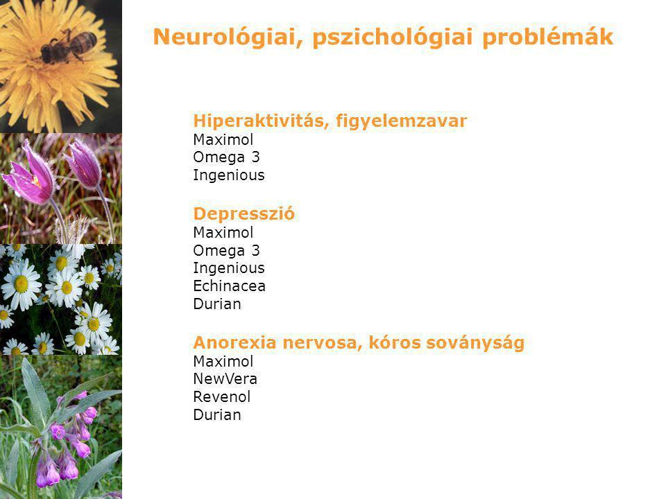 Neurológiai, pszichológiai problémák