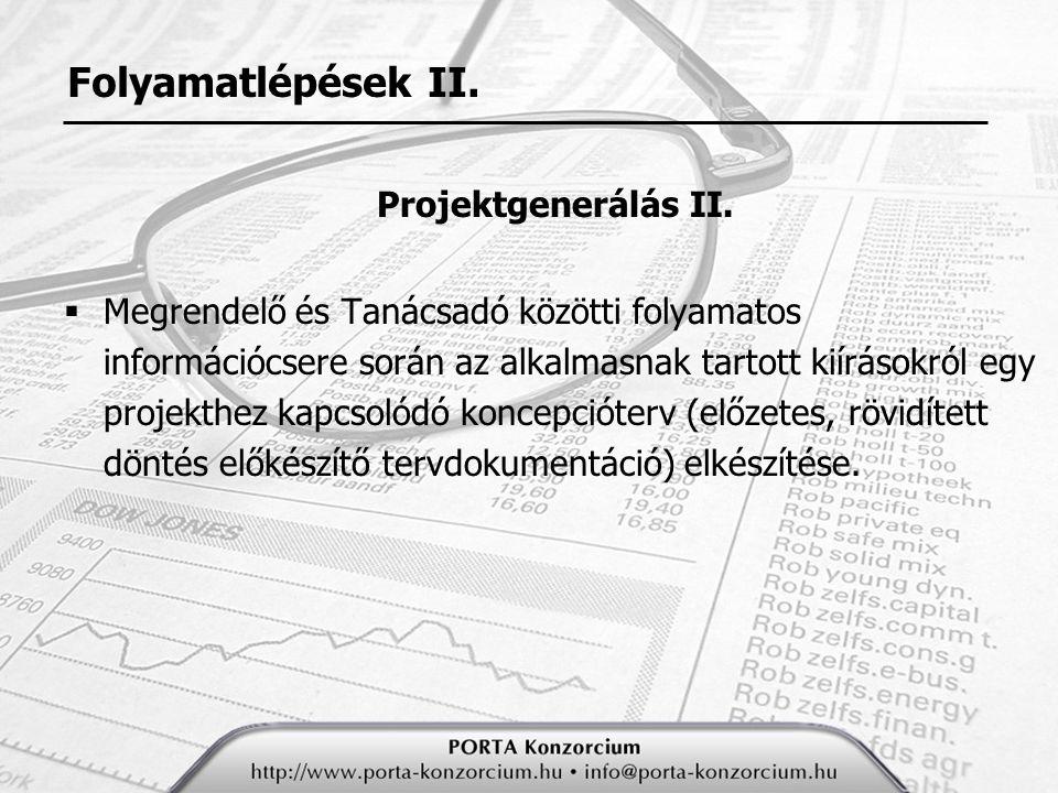 Folyamatlépések II. Projektgenerálás II.