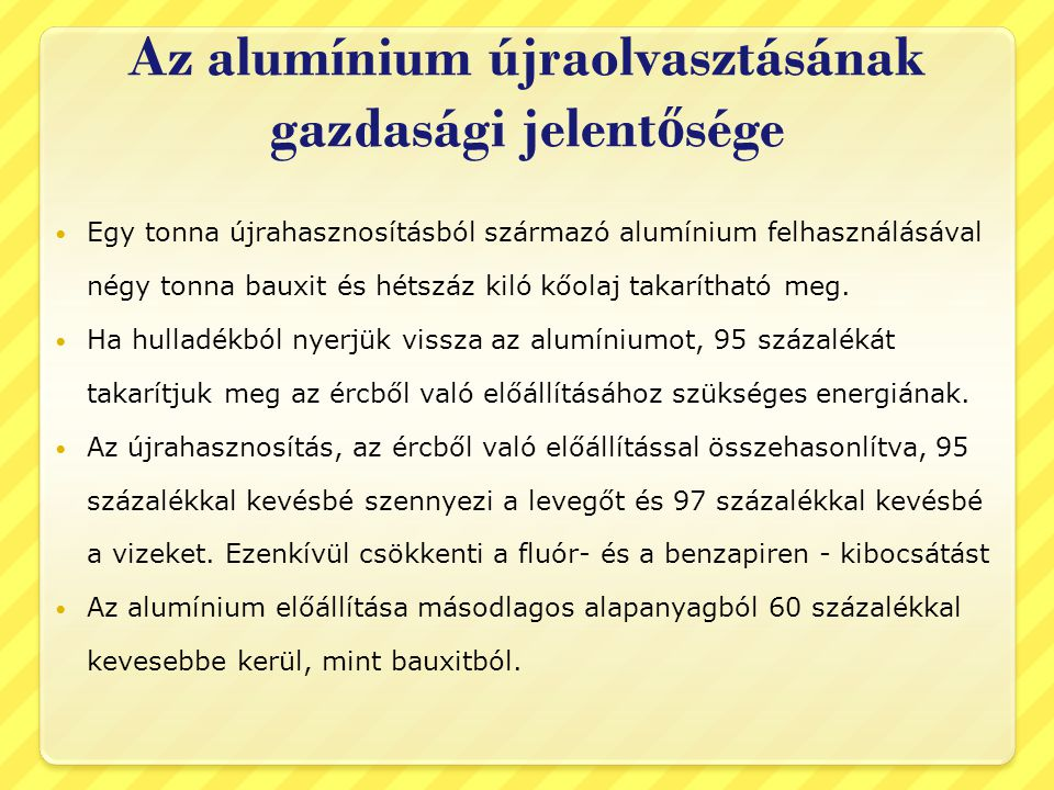 Az alumínium újraolvasztásának gazdasági jelentősége