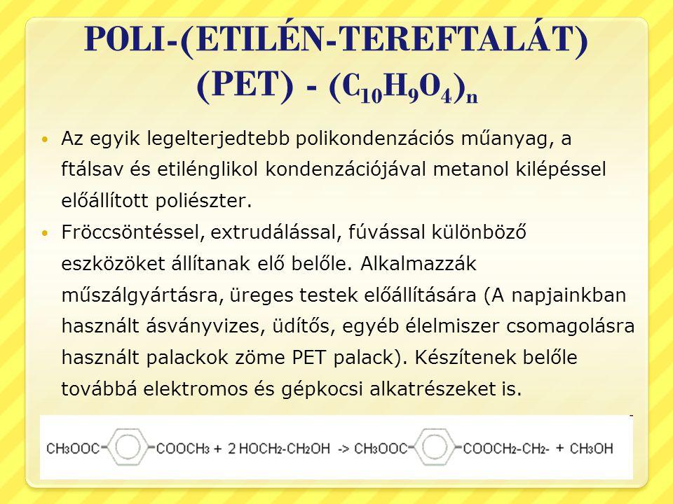 POLI-(ETILÉN-TEREFTALÁT) (PET) - (C10H9O4)n