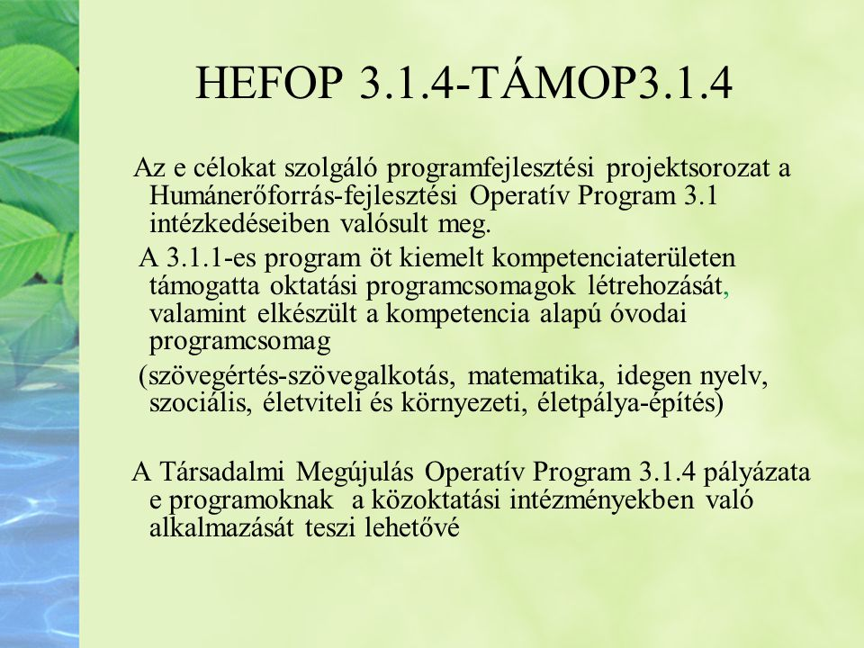 HEFOP 3.1.4-TÁMOP3.1.4
