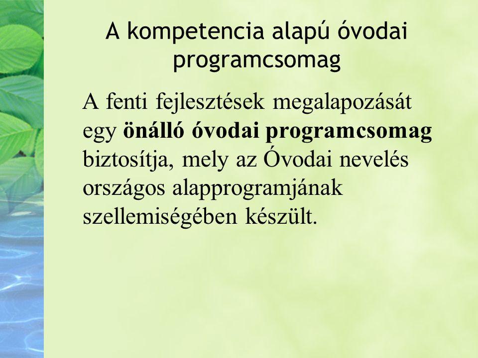 A kompetencia alapú óvodai programcsomag
