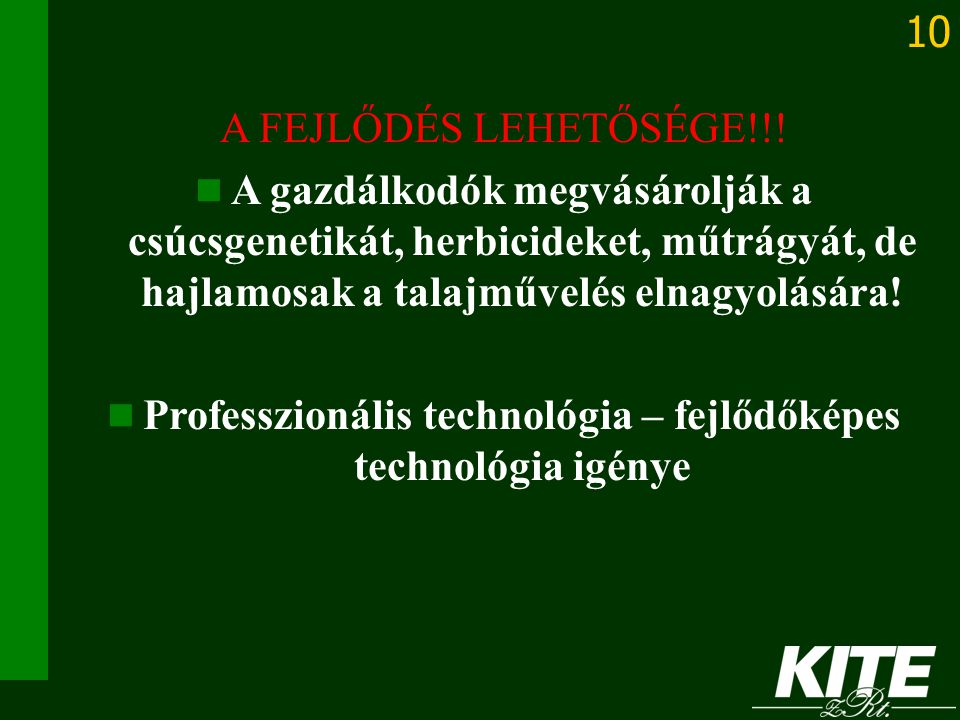 Professzionális technológia – fejlődőképes technológia igénye