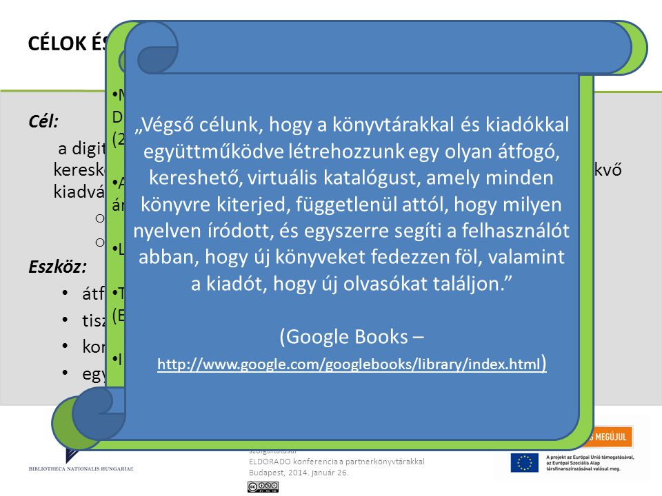 (Google Books – http://www.google.com/googlebooks/library/index.html)