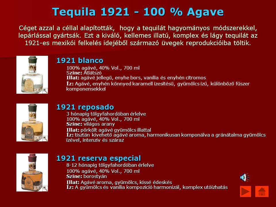Tequila 1921 - 100 % Agave Céget azzal a céllal alapították, hogy a tequilát hagyományos módszerekkel, lepárlással gyártsák. Ezt a kiváló, kellemes illatú, komplex és lágy tequilát az 1921-es mexikói felkelés idejéből származó üvegek reprodukcióiba töltik.