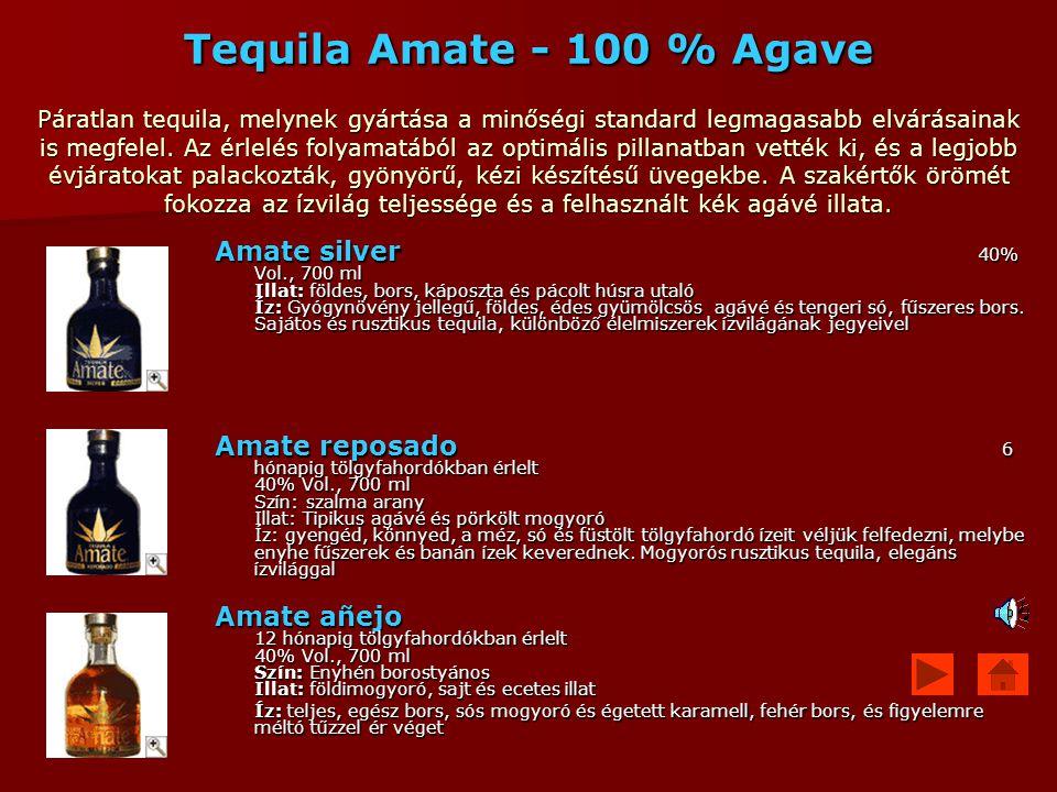 Tequila Amate - 100 % Agave Páratlan tequila, melynek gyártása a minőségi standard legmagasabb elvárásainak is megfelel. Az érlelés folyamatából az optimális pillanatban vették ki, és a legjobb évjáratokat palackozták, gyönyörű, kézi készítésű üvegekbe. A szakértők örömét fokozza az ízvilág teljessége és a felhasznált kék agávé illata.