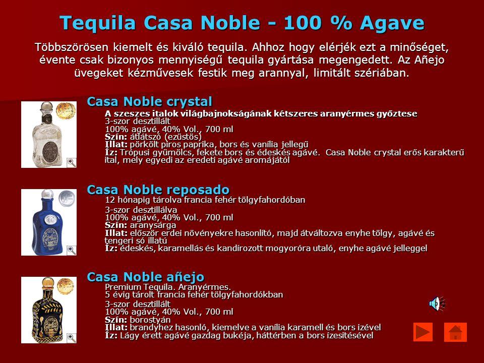 Tequila Casa Noble - 100 % Agave Többszörösen kiemelt és kiváló tequila. Ahhoz hogy elérjék ezt a minőséget, évente csak bizonyos mennyiségű tequila gyártása megengedett. Az Añejo üvegeket kézművesek festik meg arannyal, limitált szériában.