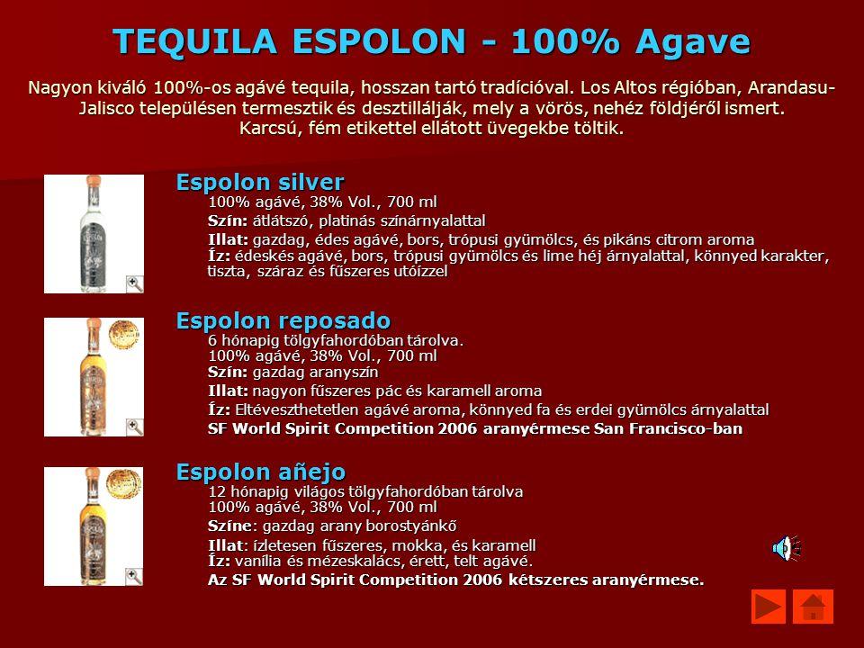 TEQUILA ESPOLON - 100% Agave Nagyon kiváló 100%-os agávé tequila, hosszan tartó tradícióval. Los Altos régióban, Arandasu-Jalisco településen termesztik és desztillálják, mely a vörös, nehéz földjéről ismert. Karcsú, fém etikettel ellátott üvegekbe töltik.