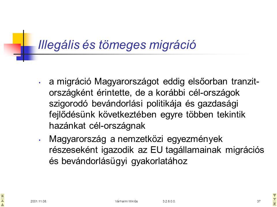 Illegális és tömeges migráció