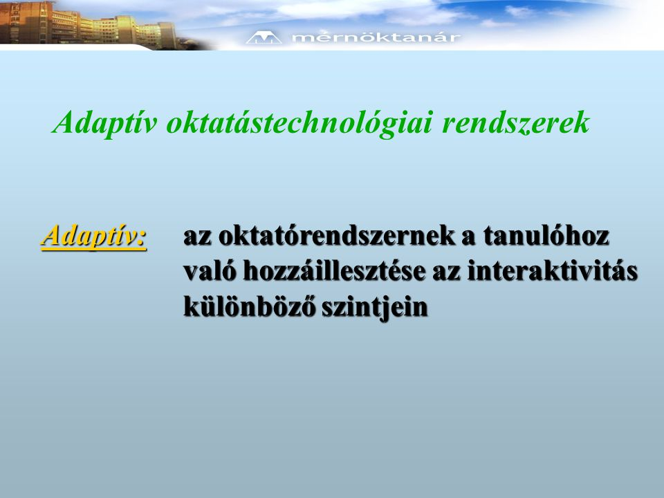 Adaptív oktatástechnológiai rendszerek