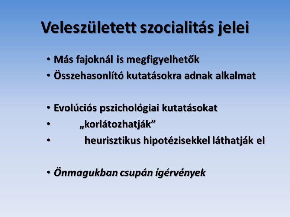 Veleszületett szocialitás jelei