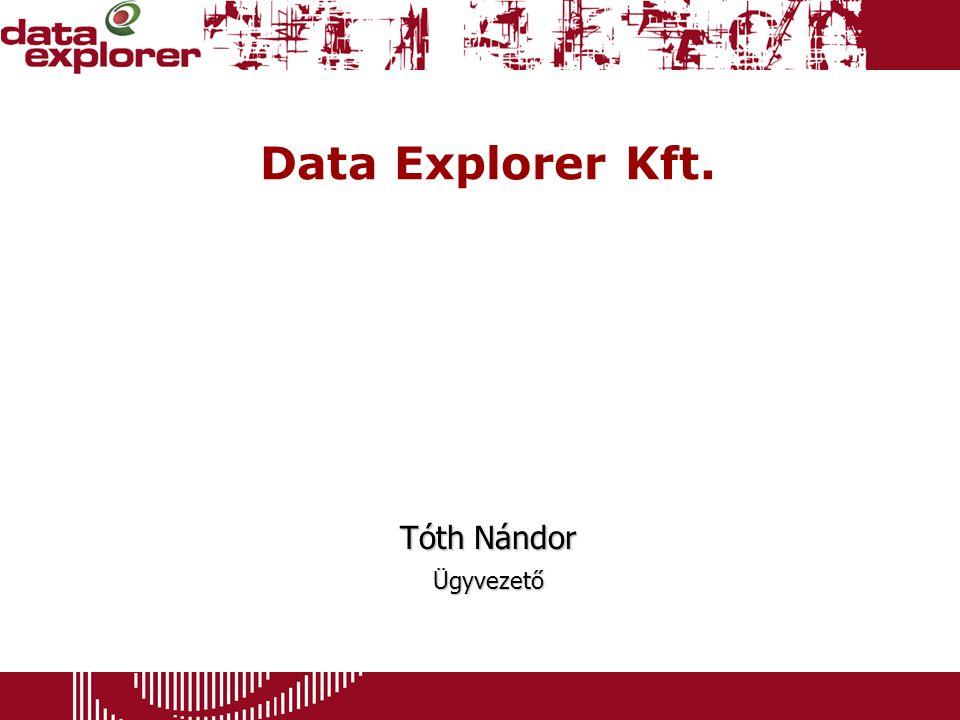 Data Explorer Kft. Tóth Nándor Ügyvezető