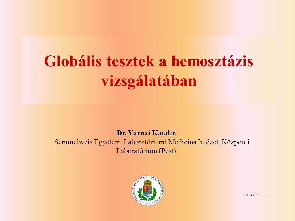 Globális tesztek a hemosztázis vizsgálatában