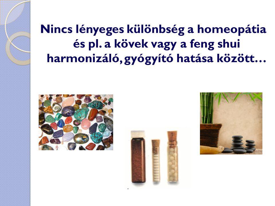 Nincs lényeges különbség a homeopátia és pl