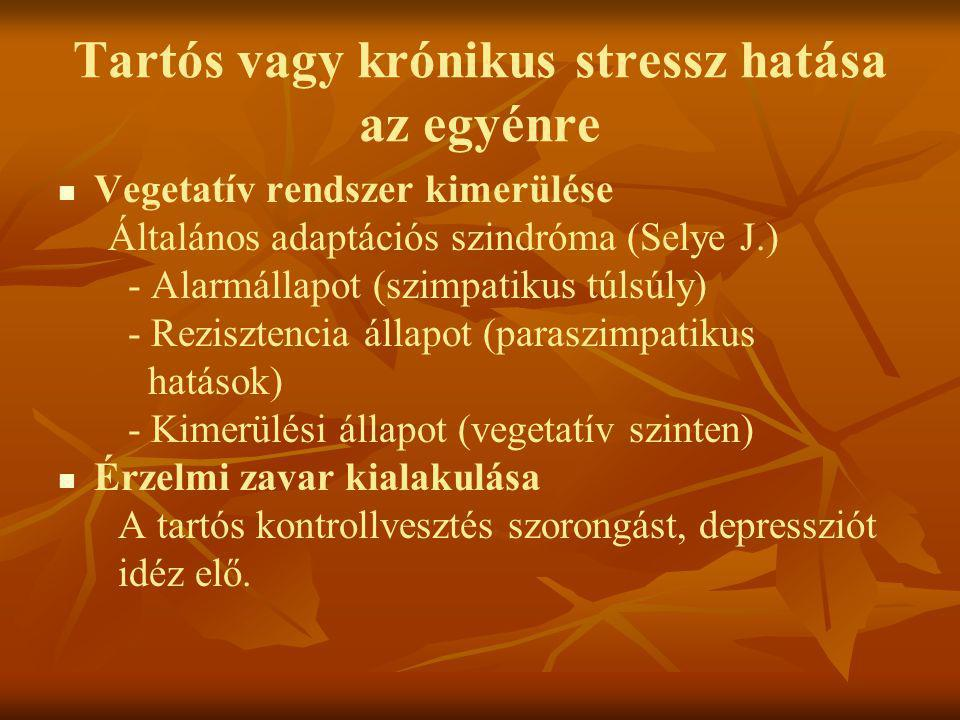 Tartós vagy krónikus stressz hatása az egyénre
