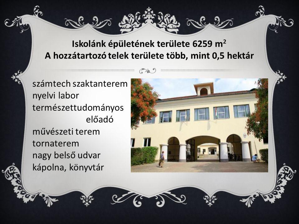 Iskolánk épületének területe 6259 m2