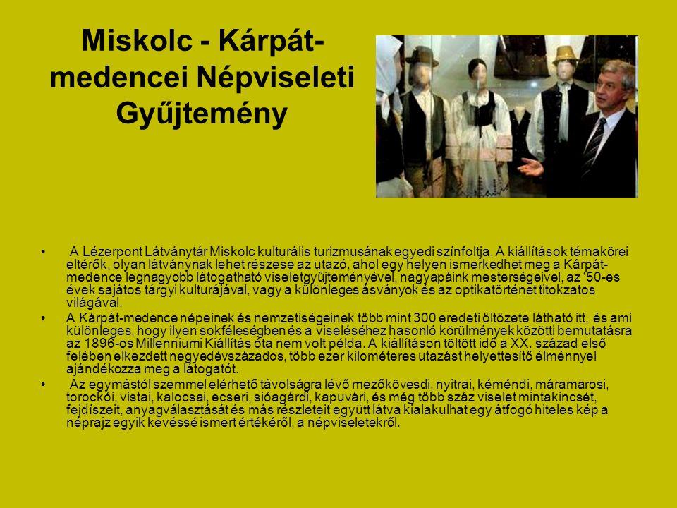 Miskolc - Kárpát-medencei Népviseleti Gyűjtemény