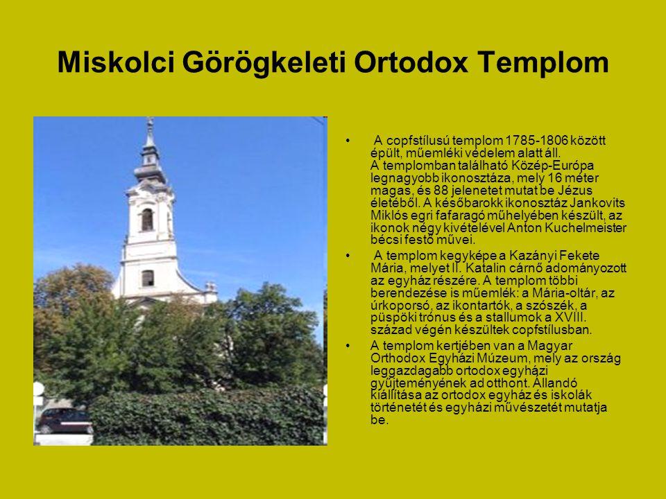 Miskolci Görögkeleti Ortodox Templom