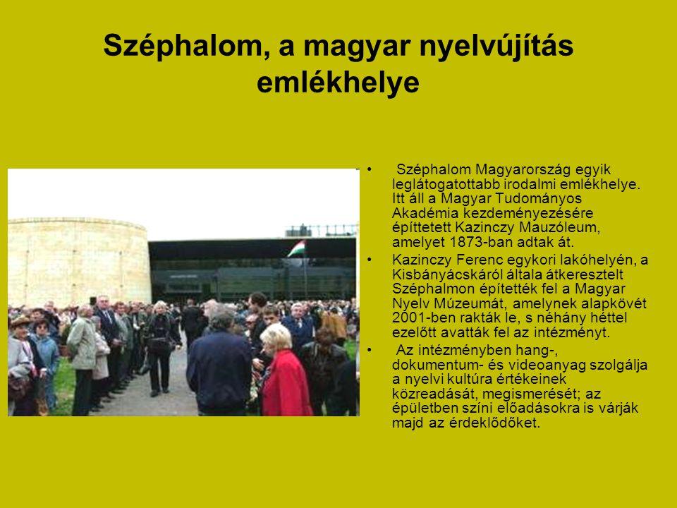 Széphalom, a magyar nyelvújítás emlékhelye