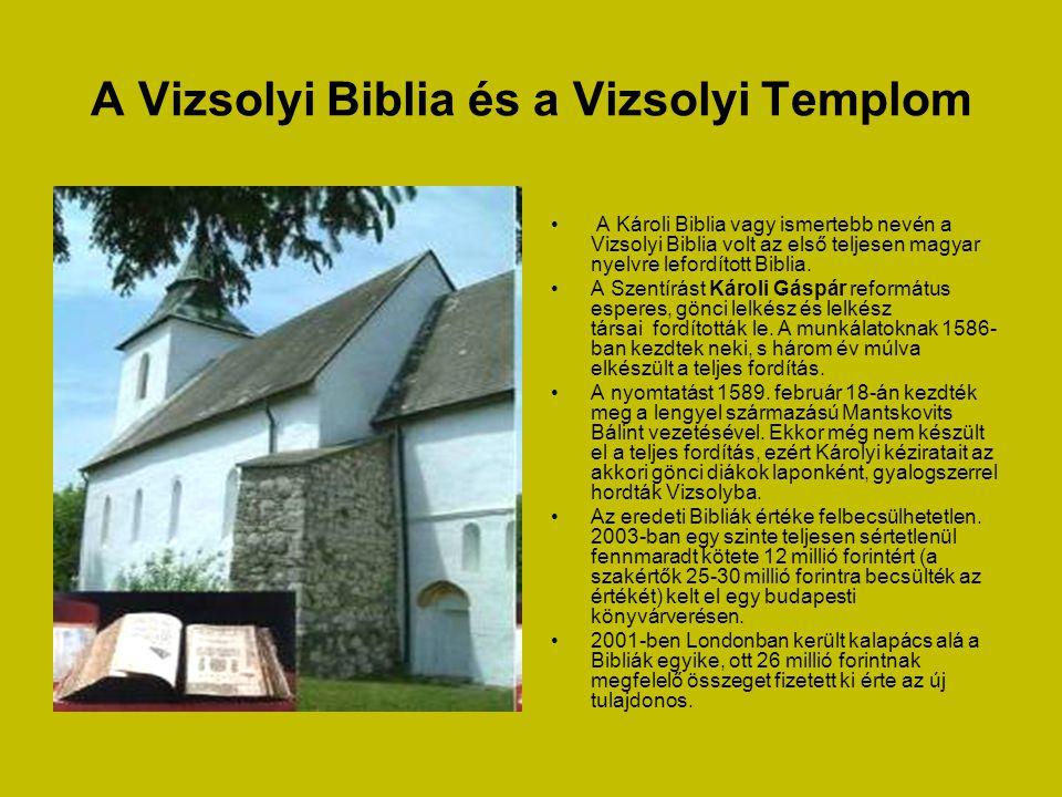 A Vizsolyi Biblia és a Vizsolyi Templom