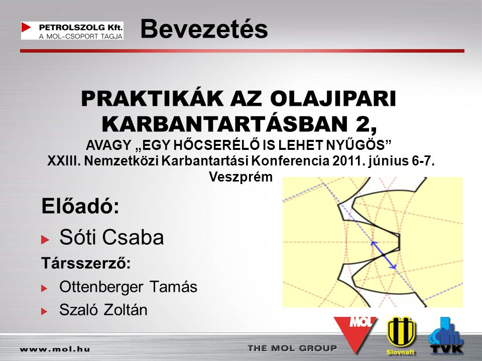 XXIII. Nemzetközi Karbantartási Konferencia 2011. június 6-7. Veszprém