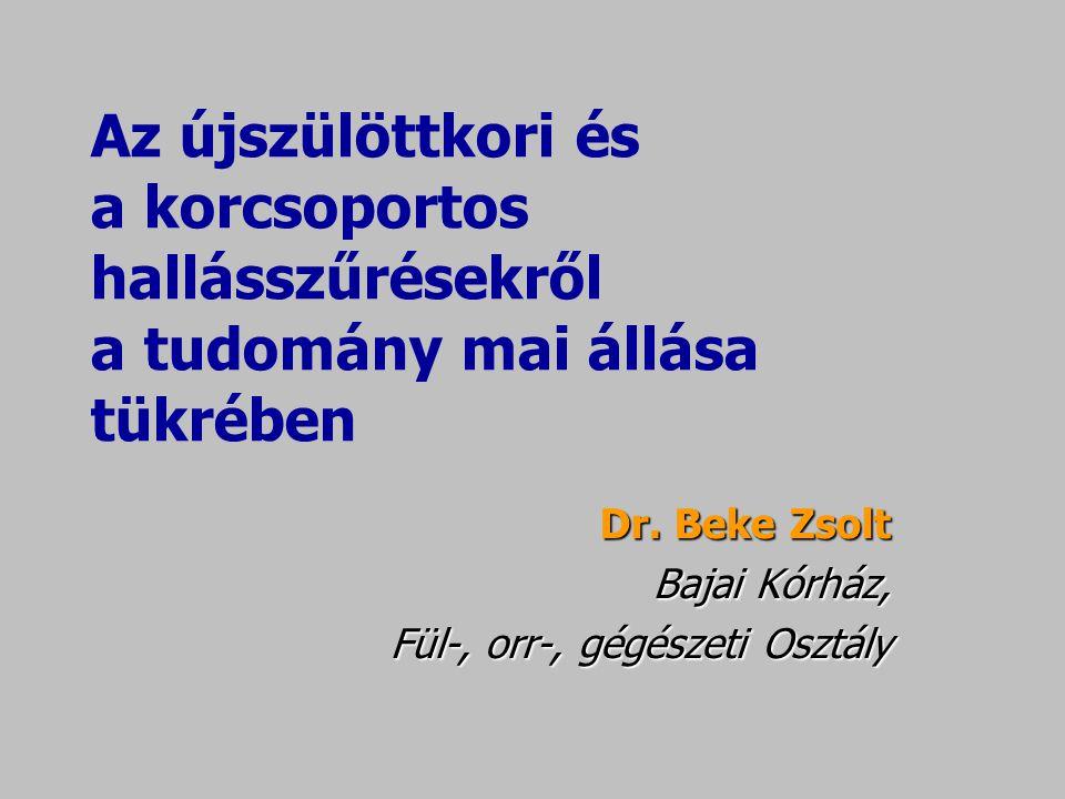 Dr. Beke Zsolt Bajai Kórház, Fül-, orr-, gégészeti Osztály