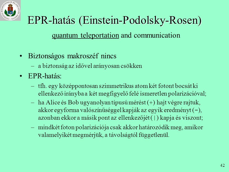 EPR-hatás (Einstein-Podolsky-Rosen) quantum teleportation and communication