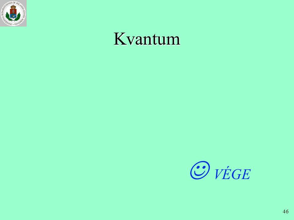 Kvantum  VÉGE