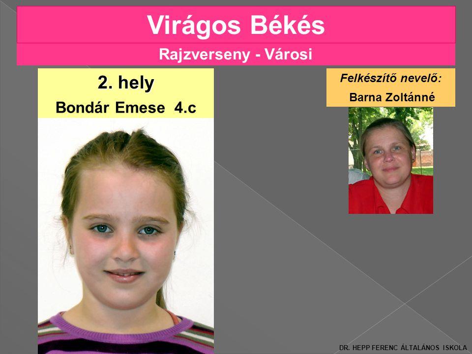 Virágos Békés 2. hely Rajzverseny - Városi Bondár Emese 4.c