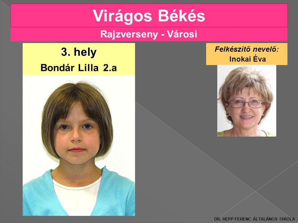 Virágos Békés 3. hely Rajzverseny - Városi Bondár Lilla 2.a