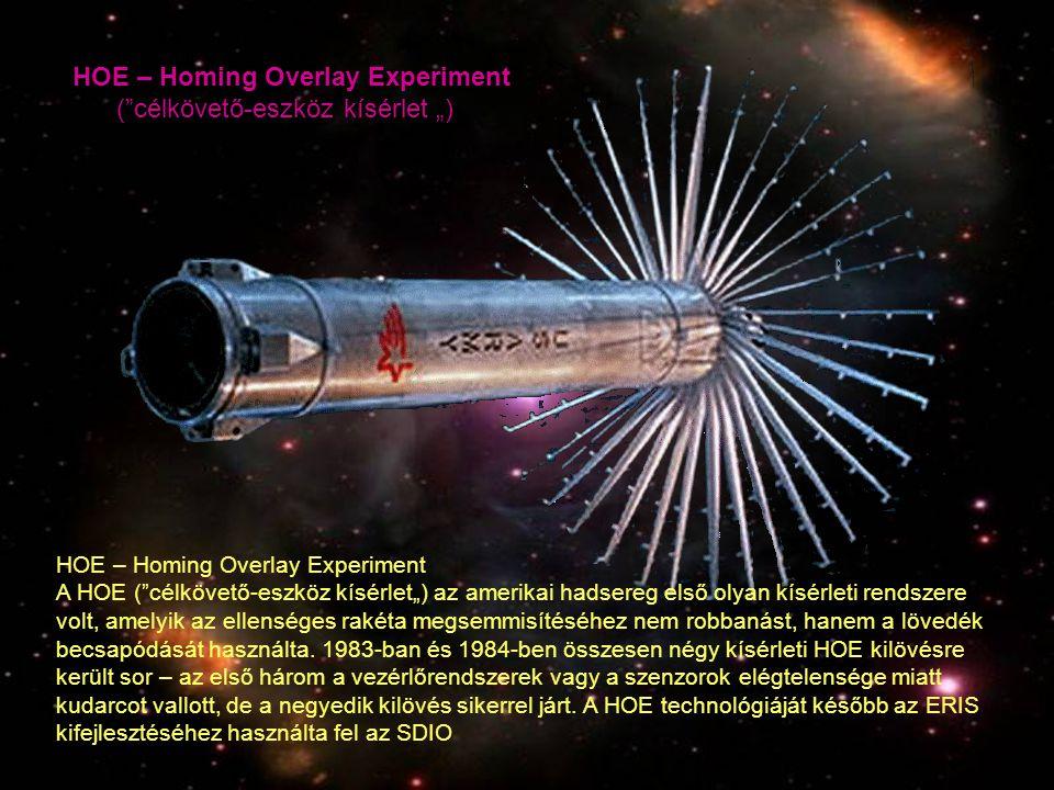 """HOE – Homing Overlay Experiment ( célkövető-eszköz kísérlet """")"""
