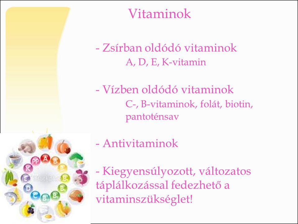Vitaminok - Zsírban oldódó vitaminok A, D, E, K-vitamin