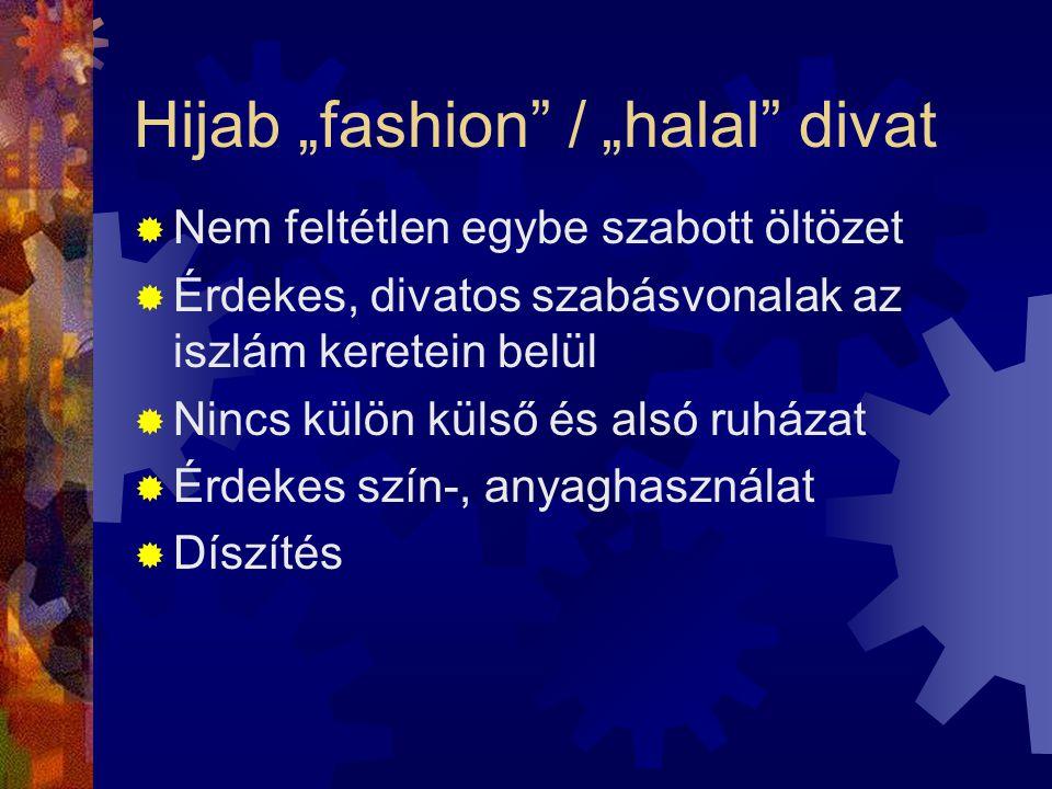 """Hijab """"fashion / """"halal divat"""