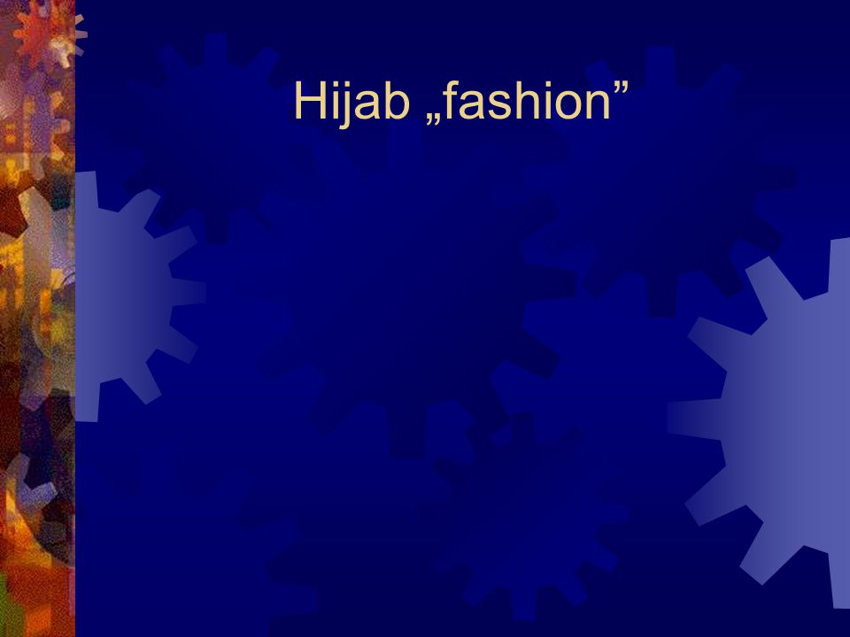 """Hijab """"fashion"""