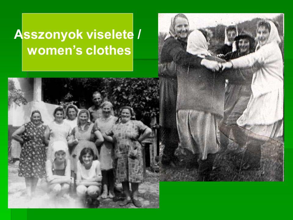 Asszonyok viselete / women's clothes