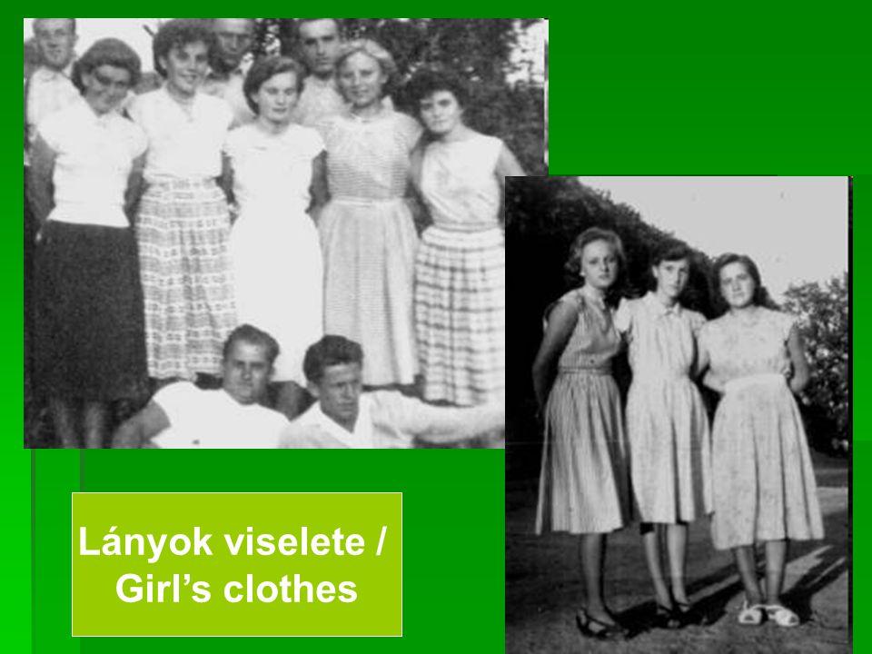 Lányok viselete / Girl's clothes