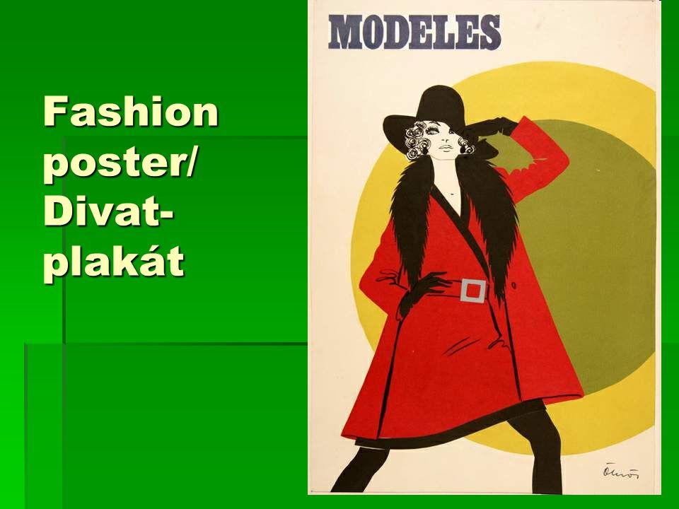 Fashion poster/ Divat- plakát