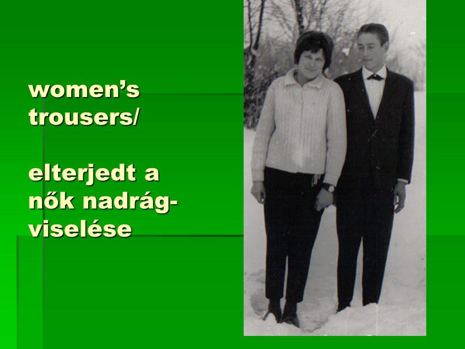 women's trousers/ elterjedt a nők nadrág- viselése