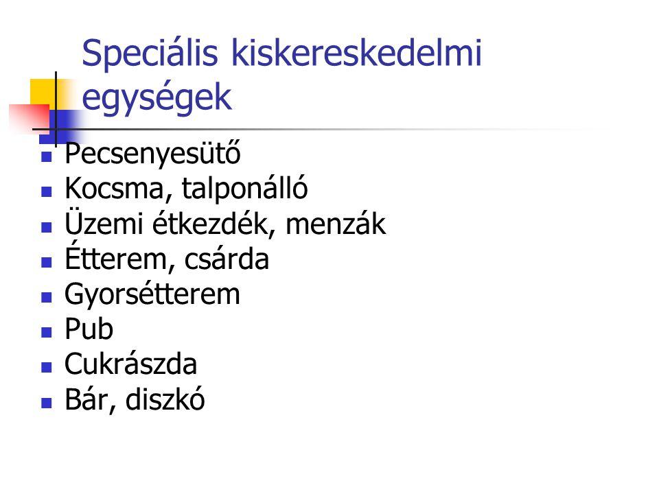Speciális kiskereskedelmi egységek