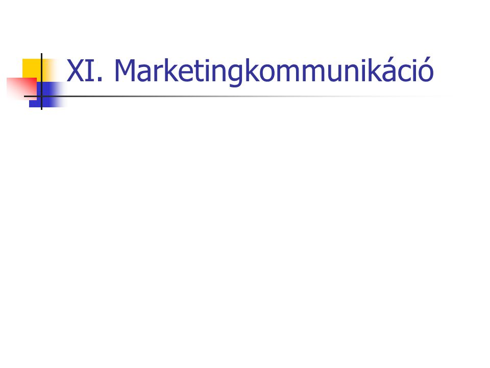 XI. Marketingkommunikáció